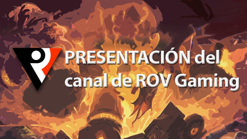 Presentacion Youtube de ROV Gaming