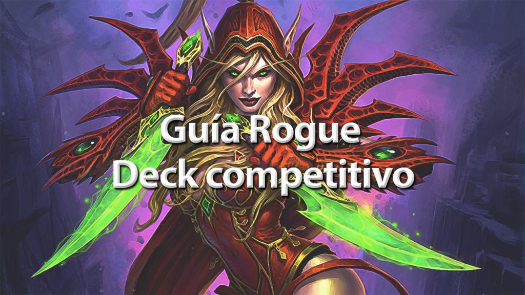 Guía Rogue - Deck Competitivo - Hearthstone