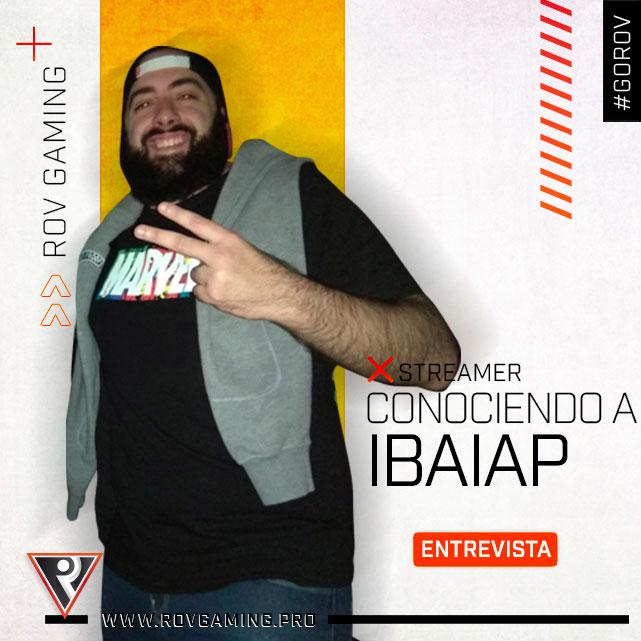 Conociendo a IbaiAP - ROV Gaming