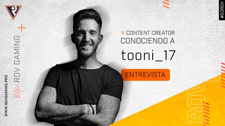 Conociendo a Tooni_17 - ROV Gaming
